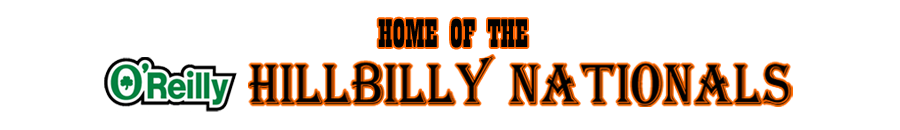 Oreilly Hillbilly Nationals